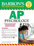 Barron's AP Psychology, 5th Edition  (Barron's AP Psychology Exam)