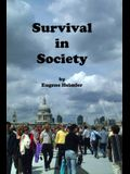 Survival in Society