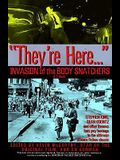 They're here...Invasion of the Body Snatchers: A Tribute