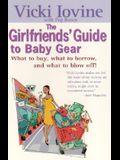 Girlfriends' Guide to Baby Gear