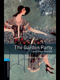 Oxford Bookworms Library: Stage 5: The Garden Party and Other Stories1800 Headwords