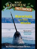 Narwhals and Other Whales: A Nonfiction Companion to Magic Tree House #33: Narwhal on a Sunny Night