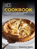 Hcg Cookbook: 40+Tart, Ice-Cream, and Pie recipes for a healthy and balanced HCG diet