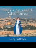 Lucy's Holyland Adventures