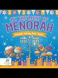 By the Light of the Menorah - Hanukkah Coloring Book Jewish