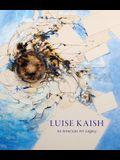 Luise Kaish: An American Art Legacy