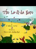 The La-Di-Da Hare