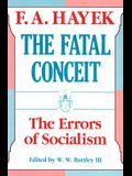 The Fatal Conceit, Volume 1: The Errors of Socialism
