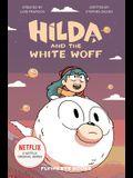 Hilda and the White Woff: Hilda Netflix Tie-In 6