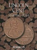 Lincoln Cent Starting 2014
