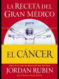 La receta del Gran Médico para el cáncer (Spanish Edition)