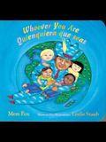 Whoever You Are/Quienquiera Que Seas