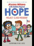 Project Class President (Alyssa Milano's Hope #3), Volume 3