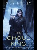 The Ghoul King: A Story of the Dreaming Cities