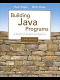 Building Java Programs: A Back to Basics Approach