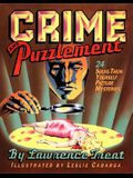 Crime and Puzzlement: 24 Solve-Them-Yourself Mysteries