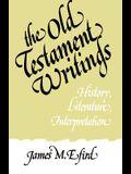 The Old Testament Writings: History, Literature, Interpretation