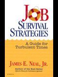 Job Survival Strategies: A Guide for Turbulent Times