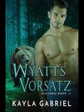 Wyatts Vorsatz: Großdruck