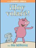 ¡hoy Volaré! (Spanish Edition)