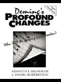 Deming's Profound Changes: When Will the Sleeping Giant Awaken?