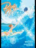 Ride Your Wave (Manga)