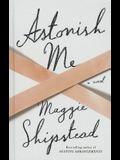 Astonish Me (Wheeler Large Print Book Series)