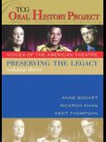 Preserving the Legacy, Volume Three: Anne Bogart, Ricardo Khan and Kent Thompson