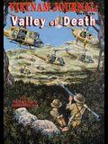 Vietnam Journal Book Seven: Valley of Death