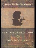 That Affair Next Door and Lost Man's Lane