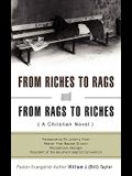 From Riches to Rags and from Rags to Riches