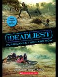 The Deadliest Hurricanes Then and Now (the Deadliest #2, Scholastic Focus), 2