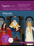Sparkteach: King Lear, Volume 24