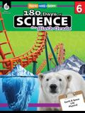 180 Days of Science for Sixth Grade (Grade 6): Practice, Assess, Diagnose