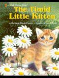 The Timid Little Kitten