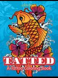 Tatted: A Tattoo Coloring Book
