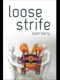 Loose Strife