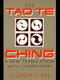 Tao Te Ching: A New Translation with Commentary