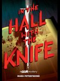 In the Hall with the Knife: A Clue Mystery, Book One