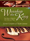Worship the King: Easy Hymn Settings for Solo Violin and Piano