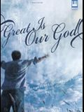 Great Is Our God: Hymns and Contemporary Songs