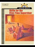 Quick Skills: Skills for the First Time Supervisor