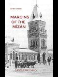 Margins of the Mîzân: A Shafqat Baig mystery