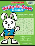 Write-N-Seek: Alphabet: Motivating Practice Pages to Help Kids Master Their ABCs