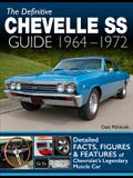 The Definitive Chevelle SS Guide 1964-1972