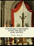Furniture and Draperies After the Era of Jane Austen: Ackermann's Repository of Arts