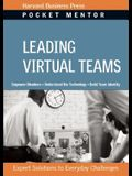 Leading Virtual Teams: Expert Solutions to Everyday Challenges