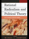 Rational Radicalism and Political Theory: Essays in Honor of Stephen Eric Bronner