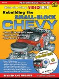 Rebuilding the Small Block Chevy: Step-By-Step Videobook