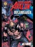 Chuck Dixon's Avalon #2: Rulebreaker